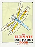 : The Ultimate Dot-to-Dot Book (Dover Children's Activity Books)