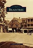 Braintree, John A. Dennehy, 0738572470