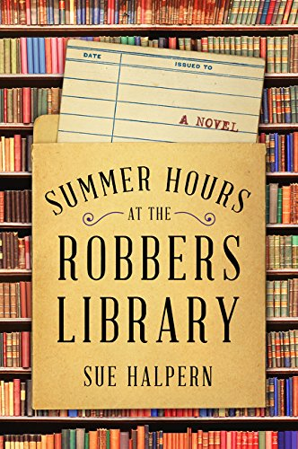 Image of Summer Hours at the Robbers Library: A Novel