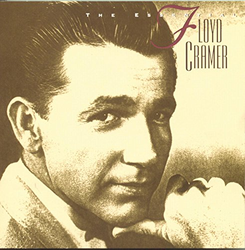 The Essential Floyd Cramer by Sony Legacy