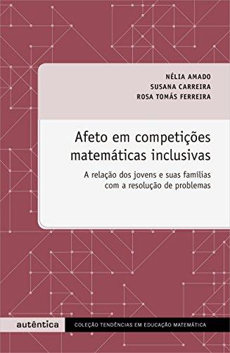 Afeto em Competies Matemticas Inclusivas (Em Portuguese do Brasil)