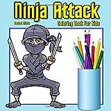 Ninja Attack-Libro para colorear para niños: dibujos animados Warrior ninjas en acción (colorear Libros para Niños) (Volumen 55)