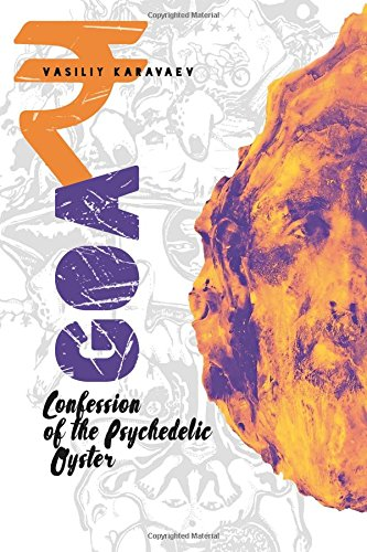 Goa. Confession of the Psychedelic Oyster pdf