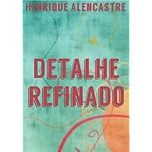 Detalhe refinado (Portuguese Edition)