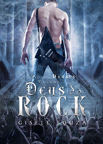 Deus-do-Rock-Trilogia-Deuses-Livro-1