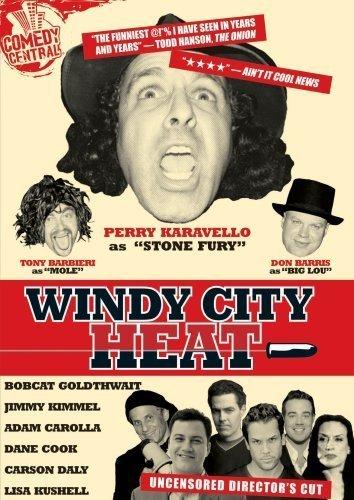 Windy City Heat by Comedy Central by Bobcat -