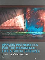 Applied Mathematics for the Managerial, Life & Social Sciences