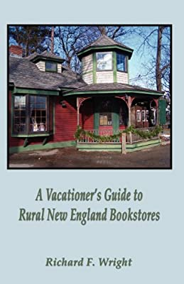 A Vacationer's Guide to Rural New England Bookstores