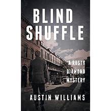 Blind Shuffle: A Rusty Diamond Mystery (Rusty Diamond Novels)