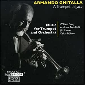 Armando Ghitalla - A Trumpet Legacy