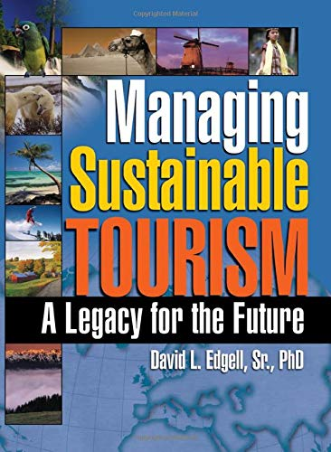 Managing Sustainable Tourism