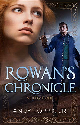 Rowan's Chronicle: Volume 1 by [Toppin Jr., Andy ]