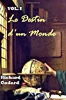 Le Destin d'un Monde, tome 1 : Les temps changent par Godard