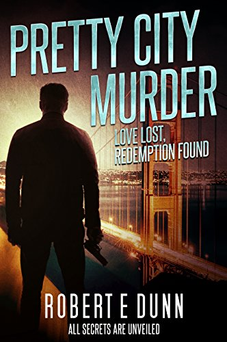 #freebooks – Pretty City Murder by Robert E. Dunn