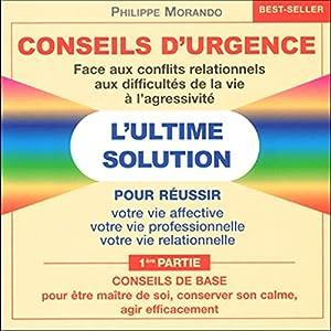 Conseils de base (Conseils d'urgence 1) | Livre audio