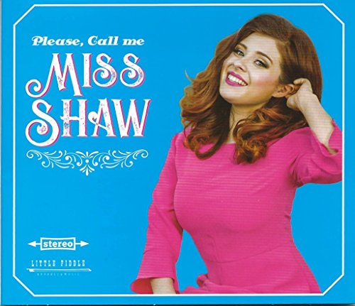 Please, Call Me Miss Shaw by Little Fiddle
