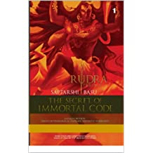 THE SECRET OF IMMORTAL CODE- RUDRA TRILOGY 1 (Shiva Trilogy Book 2)
