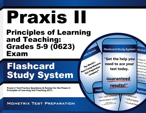 Praxis II Principles of Learning and Teaching: Grades 5-9 (0623) Exam Flashcard Study System: Praxis II Test Practice Questions & Review for the ... of Learning and Teaching (PLT) (Cards)