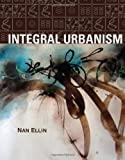 Integral Urbanism, Nan Ellin, 041595228X