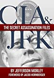 img - for CIA & JFK: The Secret Assassination Files book / textbook / text book