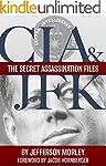 CIA & JFK: The Secret Assassination F...