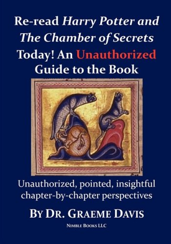 Download Re-read HARRY POTTER AND THE CHAMBER OF SECRETS Today! An Unauthorized Guide pdf