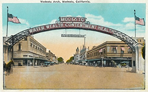 Modesto, California - View of the Modesto Welcoming Arch (12x18 Art Print, Wall Decor Travel Poster)
