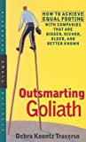 img - for Outsmarting Goliath: How to Achieve Equal Footing with Companies That Are Bigger, Richer, Older, and Better Known book / textbook / text book