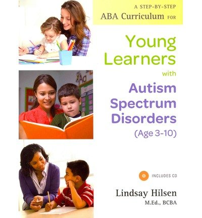 A Step-by-step ABA Curriculum for Young Learners with Autism Spectrum Disorders (Age 3-10) (Paperback) - Common
