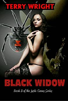 Black Widow (Justin Graves Horror Series Book 3) by [Wright, Terry]