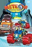 Meteor Monster Trucks 6 - Klubovna (Bigfoot Presents: Meteor and the Mighty Monster Trucks 6) [paper sleeve]