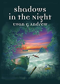 Shadows in the Night by [Andrew, Evan]