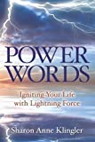 download ebook power words: igniting your life with lightning force by klingler, sharon anne (2014) paperback pdf epub