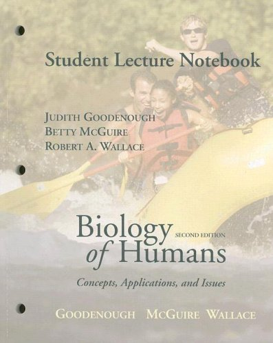 Student Lecture Notebook for Biology of Humans: Concepts, Applications, and Issues