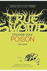 True Swamp: Choose Your Poison (True Swamp (1)) Hardcover
