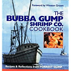 The Bubba Gump Shrimp Co. Cookbook by Winston Groom (1994-12-01)