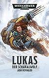 Warhammer 40.000 - Lukas: Der Schakalwolf