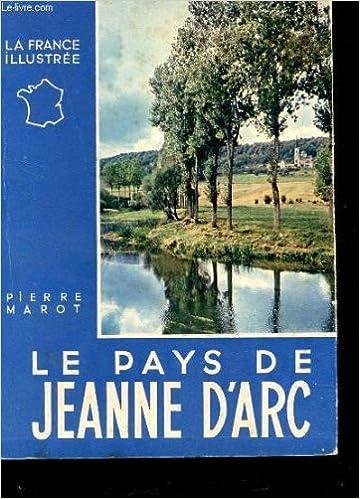Le pays de jeanne d'arc collection