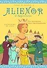 Alienor d'Aquitaine - La duchesse des troubadours par Lasa