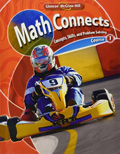 Math Connects  Concepts  Skills  And Problems Solving  Course 1  Student Edition  Math Applic   Conn Crse