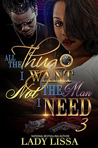 Search : All The Thug I Want, Not The Man I Need 3