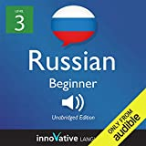 Learn Russian with Innovative Language's Proven Language System - Level 3: Beginner Russian: Beginner Russian #7