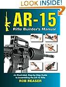 AR-15 Rifle Builder's Manual
