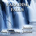 Paradise Falls Audiobook by Jonnie Jacobs Narrated by Wendy Tremont King