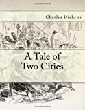 A Tale of Two Cities, Charles Dickens, 1494353695