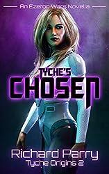 Tyche's Chosen (Tyche Origins Book 2)