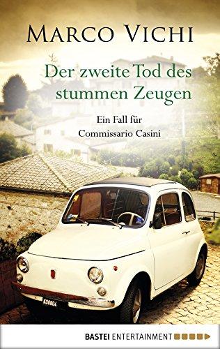Download PDF Der zweite Tod des stummen Zeugen - Ein Fall für Commissario Casini.
