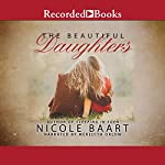 Beautiful Daughters, The | Nicole Baart