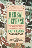 Herbal Defense: Positioning Yourself to Triumph Over Illness and Aging