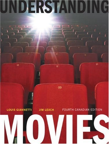Understanding Movies, Fourth Canadian Edition (4th Edition)